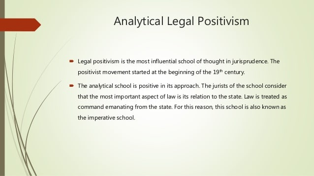 The Legal Positivism. Introduction, History, Approach